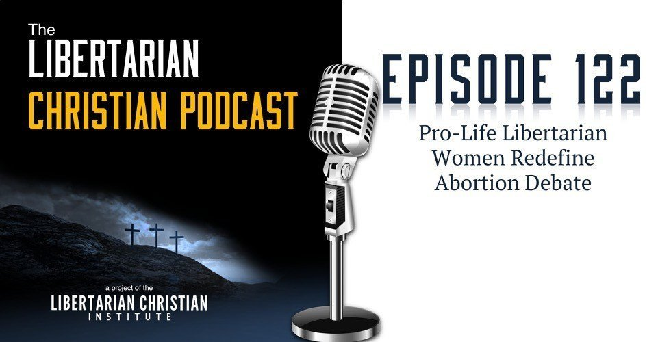 Pro-Life Libertarian Women Redefine Abortion Debate