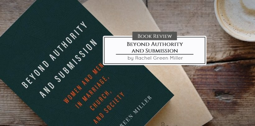 Beyond Authority and Submission (Review)
